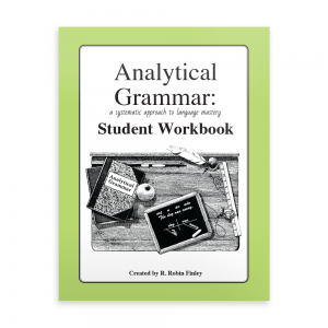 Analytical Grammar Student Workbook
